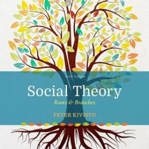 Download PDF – Social Theory: Roots and Branches UPDF: Roots & Branches 6th Edition