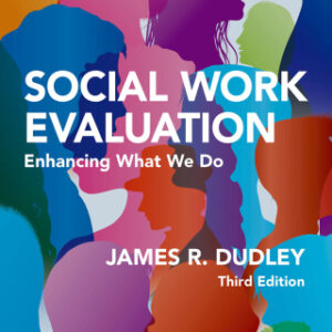 Download PDF – Social Work Evaluation: Enhancing What We Do 3rd Edition
