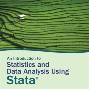 Download PDF – An Introduction to Statistics and Data Analysis Using Stata: From Research Design to Final Report 1st Edition