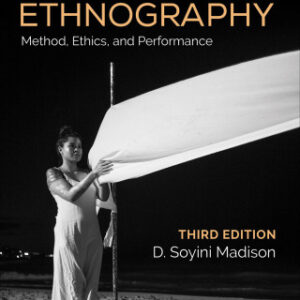 Download PDF – Critical Ethnography: Method, Ethics, and Performance 3rd Edition