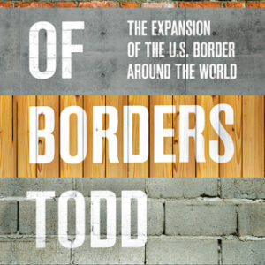 Download PDF – Empire of Borders: The Expansion of the US Border Around the World 1st Edition