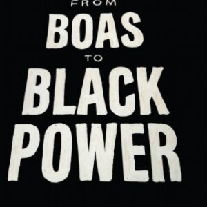 Download PDF – From Boas to Black Power: Racism, Liberalism, and American Anthropology 1st Edition