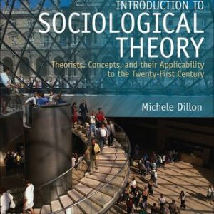 Download PDF – Introduction to Sociological Theory: Theorists, Concepts and their Applicability to the Twenty-First Century 2nd Edition