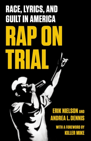 Download PDF – Rap on Trial: Race, Lyrics, and Guilt in America 1st Edition