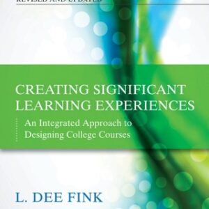 (PDF ebook) Creating Significant Learning Experiences: An Integrated Approach to Designing College Courses, 2nd Edition