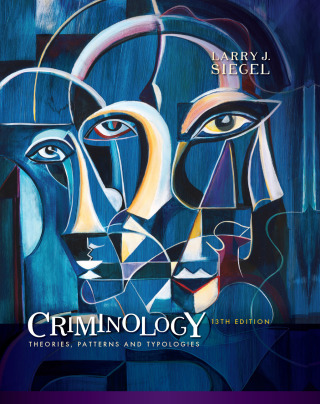 (PDF ebook) Criminology: Theories, Patterns and Typologies, 13th Edition
