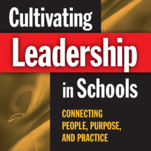 (PDF ebook) Cultivating Leadership in Schools: Connecting People, Purpose, and Practice, 2nd Edition