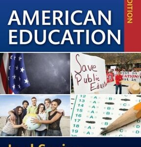 (PDF ebook) American Education: Sociocultural, Political, and Historical Studies in Education, 17th Edition