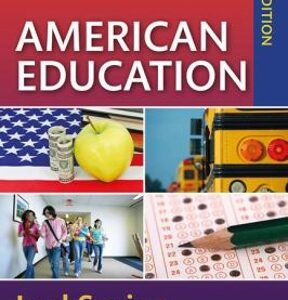 (PDF ebook) American Education: Sociocultural, Political, and Historical Studies in Education, 18th Edition