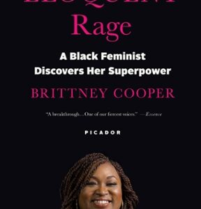 Download PDF – Eloquent Rage: A Black Feminist Discovers Her Superpower 1st Edition
