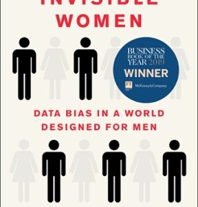 Download PDF – Invisible Women: Data Bias in a World Designed for Men 1st Edition