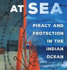 Download PDF – Captured at Sea: Piracy and Protection in the Indian Ocean 1st Edition