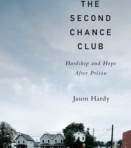 Download PDF – The Second Chance Club: Hardship and Hope After Prison 1st Edition
