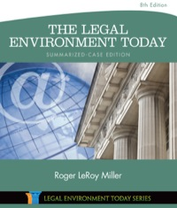 The Legal Environment Today – Summarized Case Business in its Ethical, Regulatory, E-Commerce, and Global Setting, 8th Edition – PDF ebook*