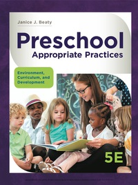 Preschool Appropriate Practices: Environment, Curriculum, and Development, 5th Edition – PDF ebook*
