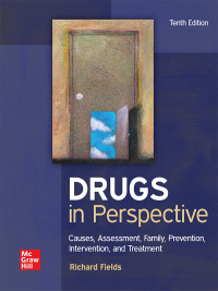 Drugs in Perspective: Causes, Assessment, Family, Prevention, Intervention, and Treatment 10th Edition – PDF ebook*