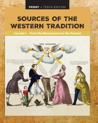 Sources of the Western Tradition Volume II: From the Renaissance to the Present, 10th Edition – PDF ebook*