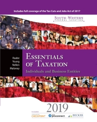 South-Western Federal Taxation 2019: Essentials of Taxation: Individuals and Business Entities, 22nd Edition – PDF ebook*
