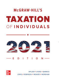 McGraw-Hill's Taxation of Individuals 2021 Edition 12th Edition – PDF ebook*