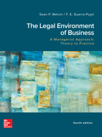 The Legal Environment of Business, A Managerial Approach: Theory to Practice 4th Edition – PDF ebook*