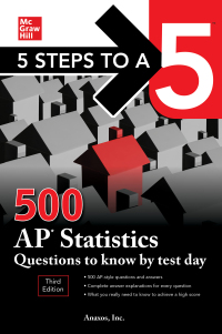 5 Steps to a 5: 500 AP Statistics Questions to Know by Test Day 3rd Edition – PDF ebook*