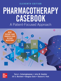 Pharmacotherapy Casebook: A Patient-Focused Approach 11th Edition – PDF ebook*