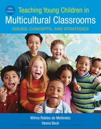 Teaching Young Children in Multicultural Classrooms: Issues, Concepts, and Strategies, 5th Edition – PDF ebook*