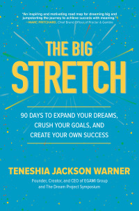 The Big Stretch: 90 Days to Expand Your Dreams, Crush Your Goals, and Create Your Own Success 1st Edition – PDF ebook*
