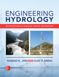 Engineering Hydrology: An Introduction to Processes, Analysis, and Modeling 1st Edition – PDF ebook*