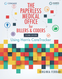 The Paperless Medical Office for Billers and Coders: Using Harris CareTracker, 2nd Edition – PDF ebook*