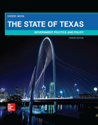 The State of Texas: Government, Politics, and Policy 4th Edition – PDF ebook*