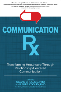 Communication Rx: Transforming Healthcare Through Relationship-Centered Communication 1st Edition – PDF ebook*