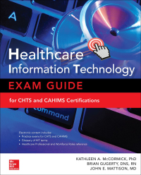 Healthcare Information Technology Exam Guide for CHTS and CAHIMS Certifications 2nd Edition – PDF ebook*