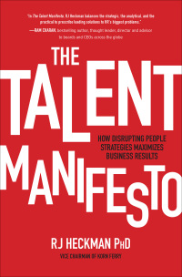 The Talent Manifesto: How Disrupting People Strategies Maximizes Business Results 1st Edition – PDF ebook*