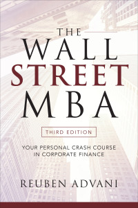 The Wall Street MBA, Your Personal Crash Course in Corporate Finance 3rd Edition – PDF ebook*