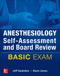 Anesthesiology Self-Assessment and Board Review: BASIC Exam 1st Edition – PDF ebook*