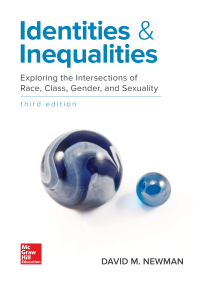 Identities and Inequalities: Exploring the Intersections of Race, Class, Gender, & Sexuality 3rd Edition – PDF ebook*