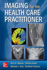 Imaging for the Health Care Practitioner 1st Edition – PDF ebook*