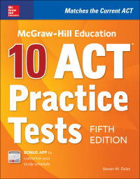 McGraw-Hill Education: 10 ACT Practice Tests 5th Edition – PDF ebook*