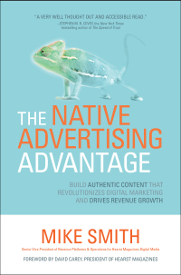 The Native Advertising Advantage: Build Authentic Content that Revolutionizes Digital Marketing and Drives Revenue Growth 1st Edition – PDF ebook*
