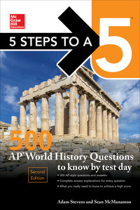5 Steps to a 5: 500 AP World History Questions to Know by Test Day 2nd Edition – PDF ebook*