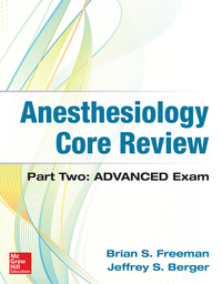 Anesthesiology Core Review: Part Two ADVANCED Exam 1st Edition – PDF ebook*