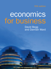 EBOOK: Economics for Business 5th Edition by David Begg; Damian Ward – PDF ebook*