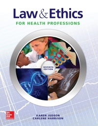 Law & Ethics for Health Professions 7th Edition – PDF ebook*