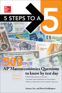 McGraw-Hill's 5 Steps to a 5: 500 AP Macroeconomics Questions to Know by Test Day 1st Edition – PDF ebook*