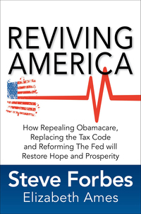 Reviving America: How Repealing Obamacare, Replacing the Tax Code and Reforming The Fed will Restore Hope and Prosperity 1st Edition – PDF ebook*