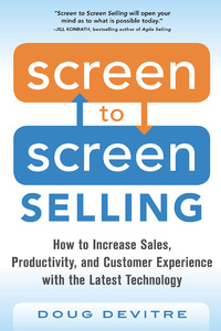 Screen to Screen Selling: How to Increase Sales, Productivity, and Customer Experience with the Latest Technology 1st Edition – PDF ebook*