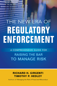 The New Era of Regulatory Enforcement: A Comprehensive Guide for Raising the Bar to Manage Risk 1st Edition – PDF ebook*