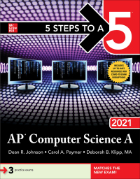 5 Steps to a 5: AP Computer Science A 2021 1st Edition – PDF ebook