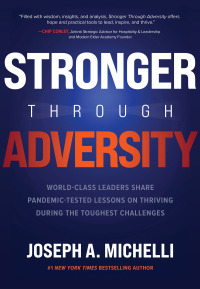 Stronger Through Adversity: World-Class Leaders Share Pandemic-Tested Lessons on Thriving During the Toughest Challenges 1st Edition – PDF ebook